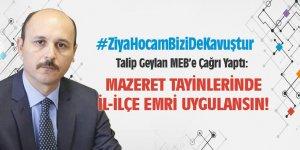 MEB, Mazeret Tayinlerinde İl-İlçe Emri Uygulamalı #ZiyaHocamBiziDeKavuştur