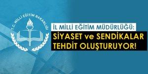 Okul Yöneticilerine Müdaheleye Milli Eğitim Müdürlüğünden Tepki: Tehditsiniz!