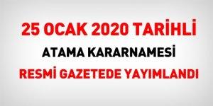 Bakanlıklarda Üst Düzey Atamalar! 25 Ocak 2020 tarihli atama kararnamesi