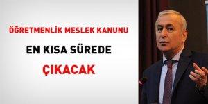Mustafa Safran: Öğretmenlik Meslek Kanunu en kısa sürede çıkacak