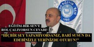 Genel Sekreter Akkaş'tan Eğitim-Bir-Sen'e: Bari Susun Da...