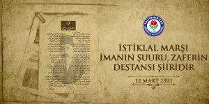 İstiklal Marşı imanın şuuru, zaferin destansı şiiridir