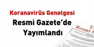 Koronavirüs Genelgesi Resmi Gazete'de yayımlandı!