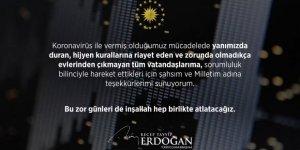 Cumhurbaşkanı Erdoğan'dan yeni açıklama: Evden çıkmayalım