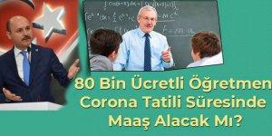 80 Bin Ücretli Öğretmenin Gözü Bilim Kurulu Toplantısında!
