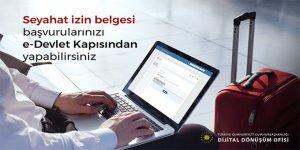Seyahat izin belgesi başvurusu e-devletten yapılacak