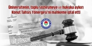 Üniversite Konut Tahsis Yönergesi'ne Mahkemeden İptal