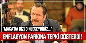Ali Yalçın'dan Hükümete Enflasyon Farkı Tepkisi: Masada Bizi Dinleseydiniz...
