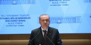 Erdoğan'dan MİT'in yeni kalesinden seslendi: İstihbarat kilit silahımız...
