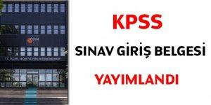 KPSS sınav giriş belgesi yayımlandı