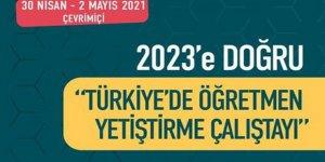 """Türk Eğitim-Sen """"2023'e Doğru Türkiye'de Öğretmen Yetiştirme Çalıştayı""""  Başlıyor"""