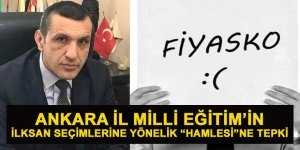 Ankara İl Milli Eğitim'in İLKSAN Seçimleri Hamlesine Tepki!