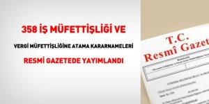 358 iş müfettişliği ve vergi müfettişliğine atama kararnameleri Resmi Gazetede yayımlandı