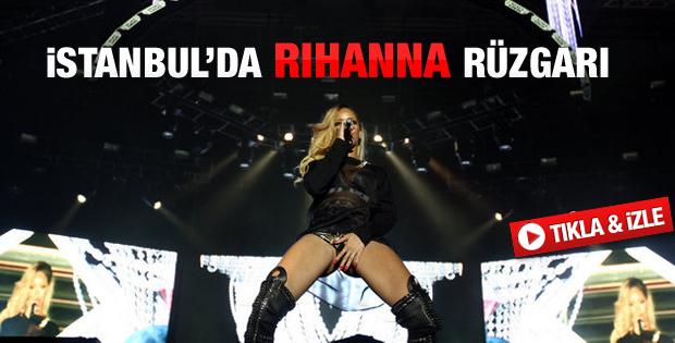Rihanna İstanbulu coşturdu